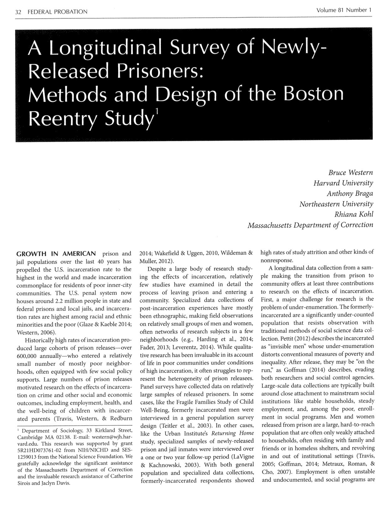 A Longitudinal Survey of Newly-Released Prisoners: Methods and Design of the Boston Reentry Study