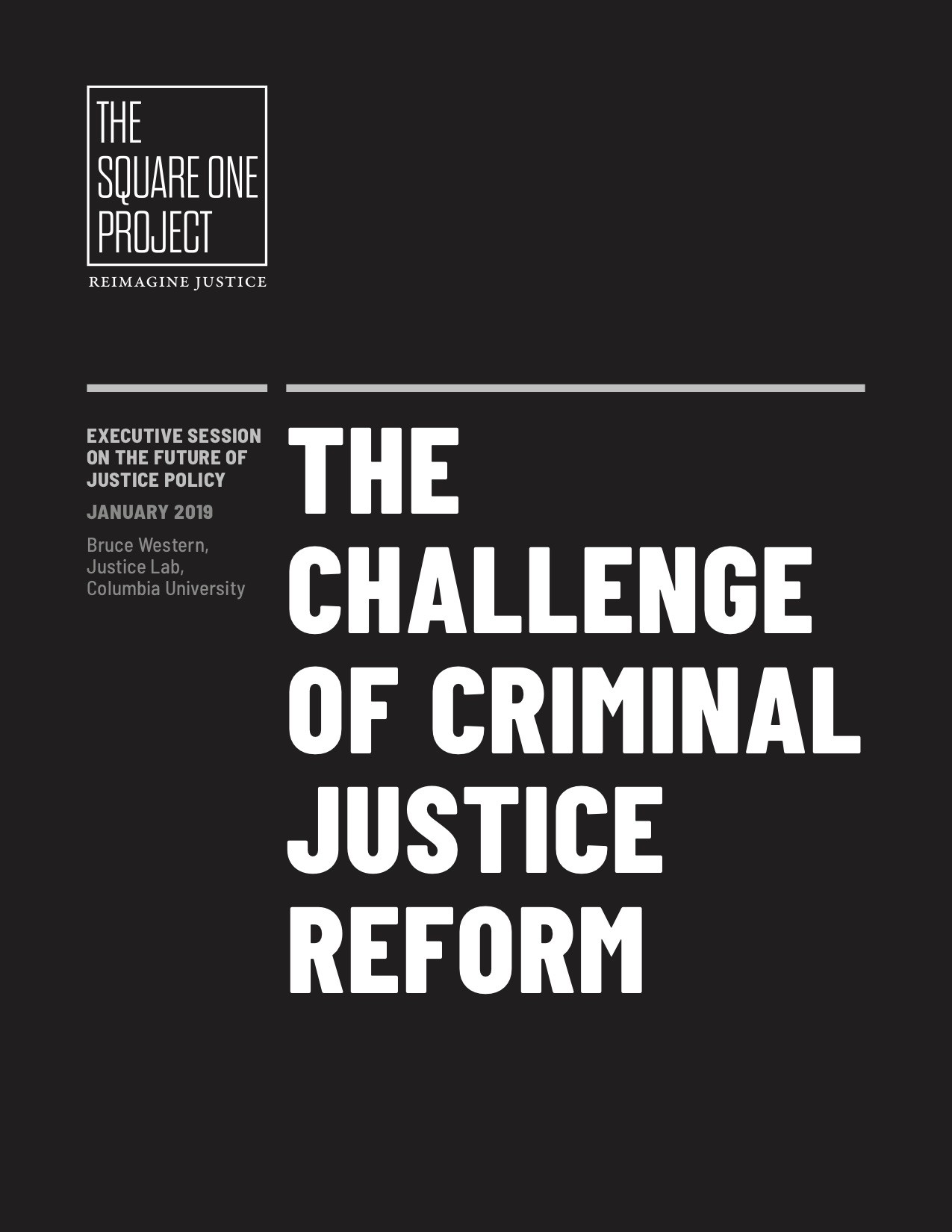 The Challenge of Criminal Justice Reform