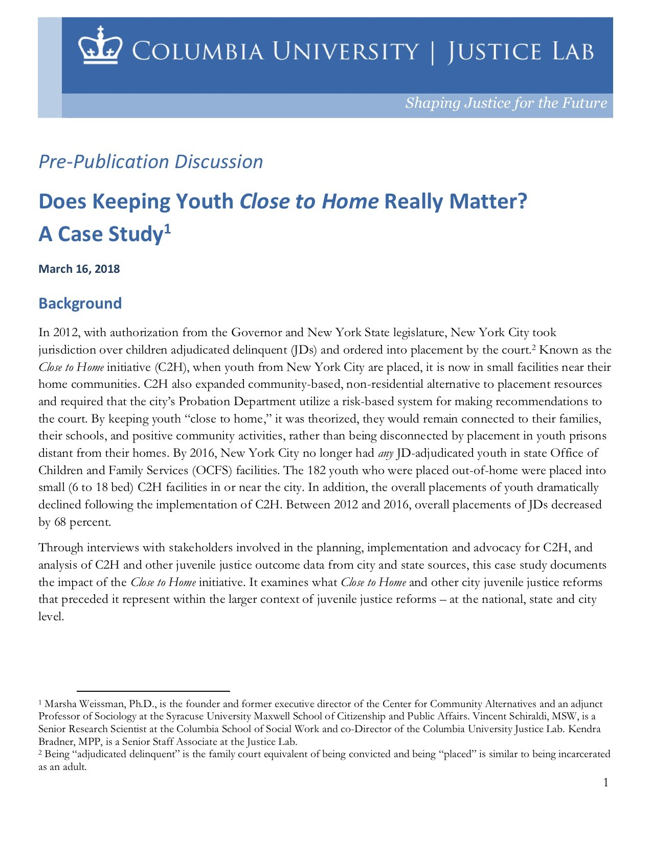 Does keeping youth Close to Home really matter? A Case Study Pre-publication Discussion